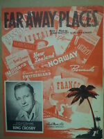 song sheet FAR AWAY PLACES Bing Crosby 1948