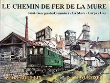 BOULLIN, WURMSER LE CHEMIN DE FER DE LA MURE SAINT-GEORGES-DE-COMMIERS MURE GAP