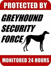 Protected By Greyhound Security Force Monitored 24 Hours Laminated Dog Sign