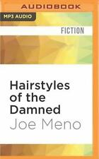 Hairstyles of the Damned by Joe Meno (2016, MP3 CD, Unabridged)