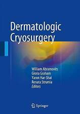 Dermatological Cryosurgery and Cryotherapy by Springer London Ltd (Hardback,...