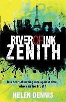 (Good)-Zenith: Book 2 (River of Ink) (Paperback)-Dennis, Helen-1444920456