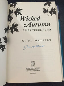 Wicked Autumn by G. M. Malliet Signed 1st Debut! HBDJ 2011 Brand New! Max Tudor