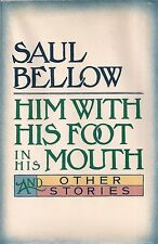 """SAUL BELLOW """"Him With His Foot in His Mouth"""" (1984) SIGNED First Printing"""