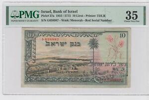 ISRAEL 10 LIROT  1955 P#27a . RED S.N.  PMG 35   VERY FINE .VERY NICE