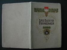 Kittel DAS BUCH VOM FRANKENWEIN 1905 Würzburg Franken Fränkischer Weinbau-Verein