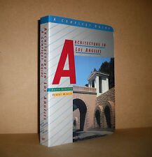 ARCHITECTURE IN LOS ANGELES A COMPLEAT GUIDE David Gebhard, Julius Shulman pho..
