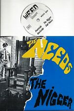 "The NEEDS The nigger / Sad hour (live) FRENCH 7"" 45 WEED Rds garage punk NMINT"