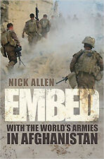 Embed: With the World's Armies in Afghanistan, New, Allen, Nick Book