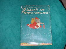 1940 Babar And Father Christmas HB/DJ True 1st Ed Jean De Brunhoff
