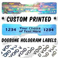 601x CUSTOM-PRINTED Hologram Stickers, 45mm x 10mm Dogbone, Warranty Void Labels