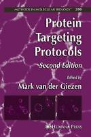 NEW Protein Targeting Protocols (Methods in Molecular Biology)