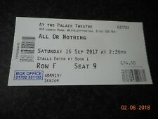 Ticket Stub ALL OR NOTHING 2017 Palace Theatre Southend