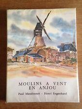 Moulins à Vent en Anjou - Maudonnet Enguehard-1964-Régionalisme Angevin