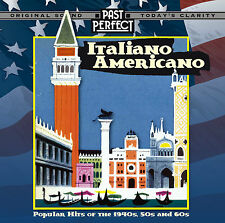 Past Perfect Vintage Music ITALIANO AMERICANO - Popular Hits Of The 40s 50s 60s