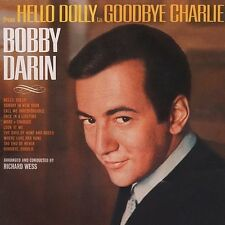 Bobby Darin-HELLO Dolly-Goodbye Charlie/Venice Blue [2 album on one cd]