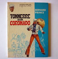 BERNARD PRINCE tonnerre sur Coronado Hermann et Greg EO 1969 Dargaud BE
