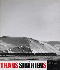 TRANSSIBÉRIENS (Chemin de fer, Train)