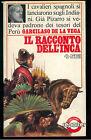 DE LA VEGA GARCILASO IL RACCONTO DELL'INCA SEI 1976 REPORTER