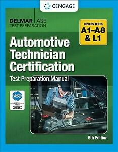 Automotive Technician Certification Test Preparation Manual, Paperback by Cen...