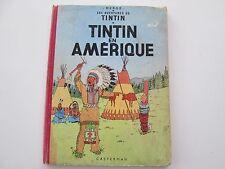 TINTIN EN AMERIQUE B21 1957 ETAT USAGE/BE