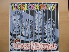 The Boss Martians-Lock Down fête! with the... Rockin 'Bones Records 1999