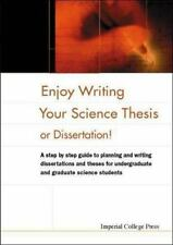 Enjoy Writing Your Science Thesis or Dissertation!: A Step by Step Guide to Plan