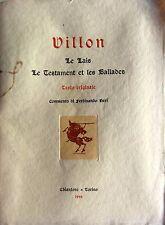 FRANÇOIS VILLON LE LAIS LE TESTAMENT ET LES BALLADES COMM. FERDINANDO NERI 1944