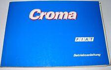 Betriebsanleitung Fiat Croma Typ 154 Bedienungsanleitung Stand Januar 1991!