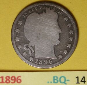 1896  US Barber Quarters in Good condition...see Photos