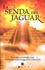 La senda del jaguar (Spanish Edition)