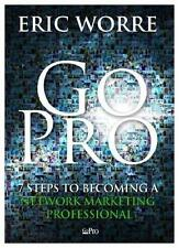 (EBOOK )!!!  Go Pro : 7 Steps to Becoming a Network Marketing Professional