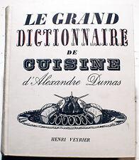 GASTRONOMIE/ DICTIONNAIRE DE CUISINE D'A. DUMAS/ED VEYRIER/ILLUSTRATIONS/1973