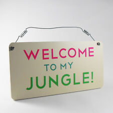 Welcome Jungle - Garden Hanging Plaque Novelty Accessory Fun Sign