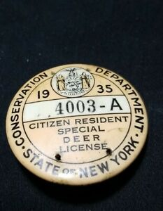 VINTAGE 1935 NEW YORK STATE SPECIAL DEER LICENSE BUTTON. Small holes