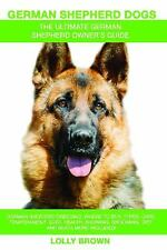 German Shepherd Dogs as Pets: German Shepherd Breeding, Where to Buy, Types, Car