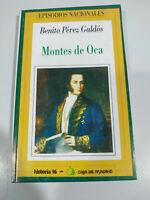 Benito Perez Galdos Monti de Oca Episodi Nazionali - Libro Spagnolo