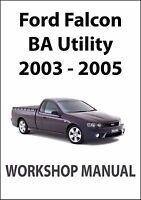 FORD FALCON BA Series WORKSHOP MANUAL: UTE 2002-2005