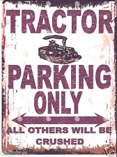 TRACTOR PARKING METAL SIGN RETRO VINTAGE STYLE12x16in 30x40cm garage