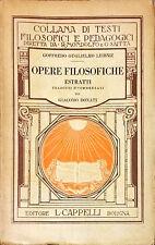 OPERE FILOSOFICHE - GOFFREDO GUGLIELMO LEIBNIZ - CAPPELLI 1929