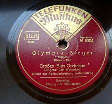 1174/ CARL WOITSCHACH-Olympia-Sieger-Richard Ralf-Marsch-78rpm Schellack