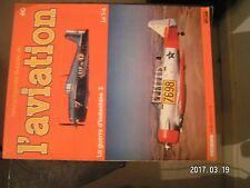 **a Encyclopédie illustré de l'aviation n°60 Guerre d'Indochine / T-6
