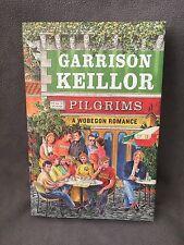 Pilgrims A Wobegon Romance by Garrison Keillor SIGNED Autographed Prairie Home C
