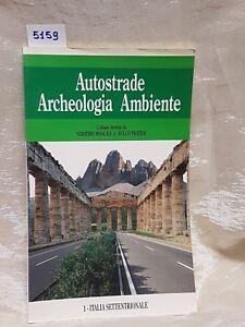 Autostrade archeologia ambiente