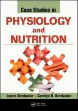 NEW Case Studies in Physiology and Nutrition Carolyn D. Berdanier