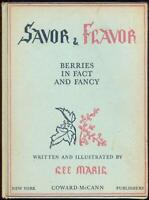 Savor and Flavor Berries in Fact and Fancy by Lee Maril 1944 1st edition Illus
