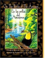 On the Banks of the Amazon/En Las Orillas del Amazonas