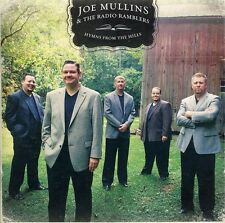 Hymns From The Hills - Joe & The Radio Ramblers Mullins (2011, CD NUOVO)