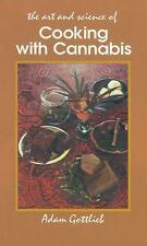 Cooking with Cannabis: The Most Effective Methods of Preparing Food and Drink wi