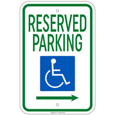 "Reserved Parking w/Handicapped Symbol w/ Right Arrow Sign 12""x18"" Hvy Ga. Alum"